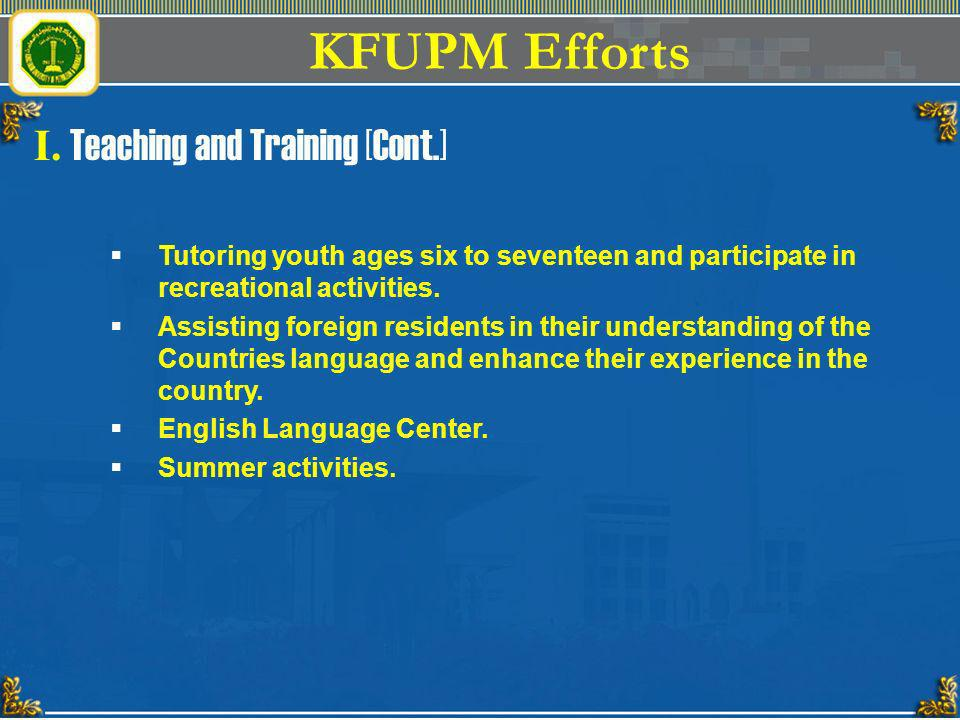 KFUPM Efforts I. Teaching and Training [Cont.]